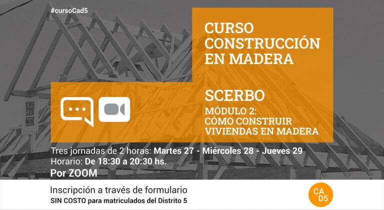CURSO ON LINE – Cómo construir VIVIENDAS en MADERA – Módulo II